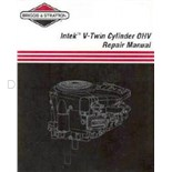 Briggs & Stratton Intek V-Twin Cylinder OHV Repair Manual